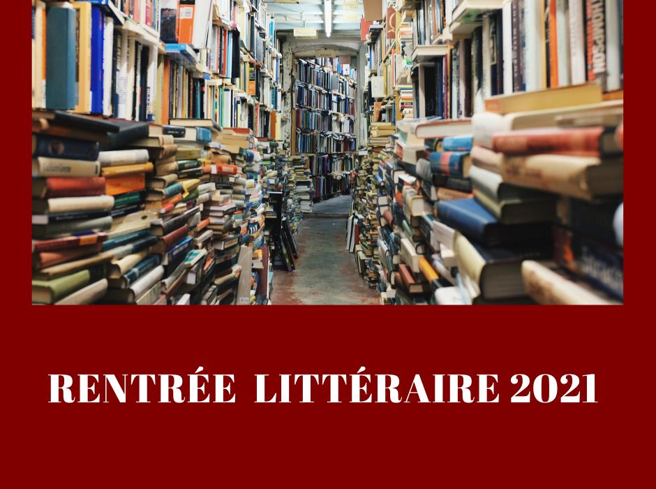 rentrée litteraire 2021